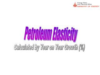Petroleum Elasticity