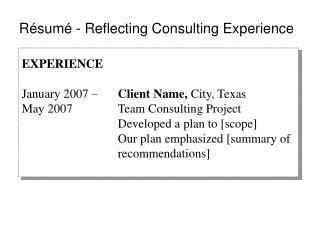 Résumé - Reflecting Consulting Experience