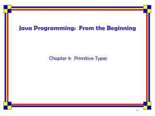 Java Programming:  From the Beginning