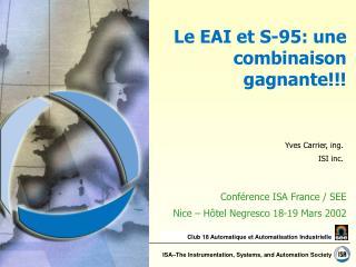 Le EAI et S-95: une combinaison gagnante!!!