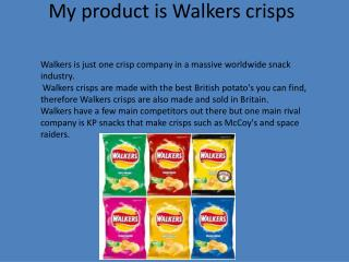 My product is Walkers crisps