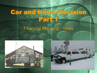 Car and Home Decision Part 1