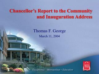 Chancellor's Report to the Community and Inauguration Address