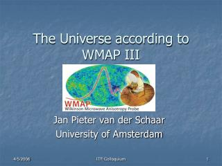 The Universe according to WMAP III