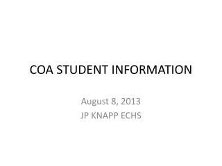COA STUDENT INFORMATION