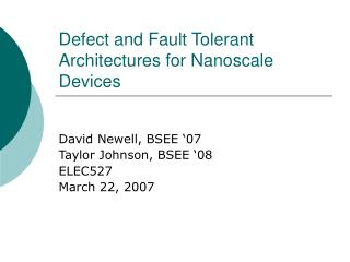 Defect and Fault Tolerant Architectures for Nanoscale Devices