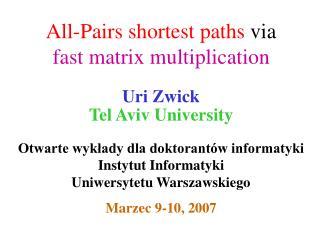 All-Pairs shortest paths  via  fast matrix multiplication