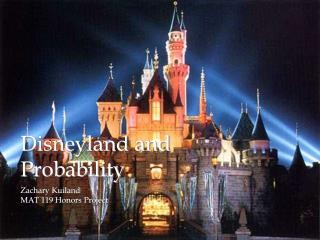 Disneyland and Probability