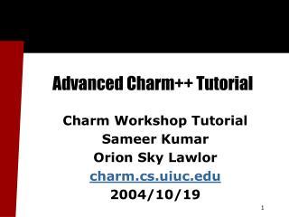 Advanced Charm Tutorial