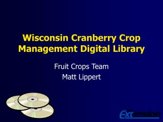 Wisconsin Cranberry Crop Management Digital Library