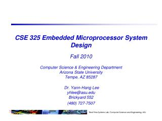 CSE 325 Embedded Microprocessor System Design  Fall 2010