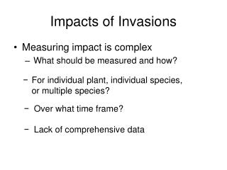 Impacts of Invasions