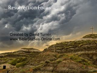 Resurrection Focus