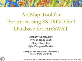 ArcMap Tool for Pre-processing SSURGO Soil Database for ArcSWAT