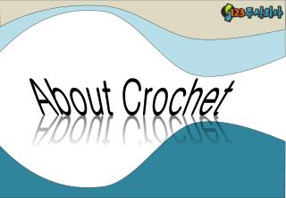 About Crochet