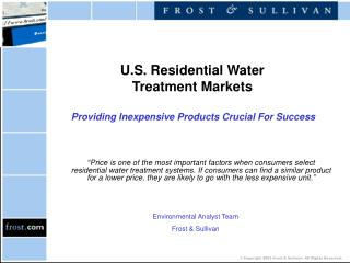 U.S. Residential Water  Treatment Markets Providing Inexpensive Products Crucial For Success