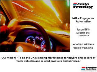 IAB   Engage for Automotive Jason Biffin