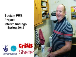 Sustain PRS  Project Interim findings Spring 2012