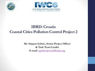 IBRD: Croatia  Coastal Cities Pollution Control Project 2