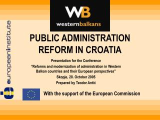 PUBLIC ADMINISTRATION REFORM IN CROATIA