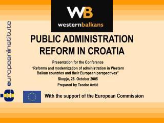 PUBLIC ADMINISTRATION REFORM IN CROATIA