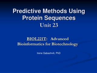 Predictive Methods Using Protein Sequences Unit 23