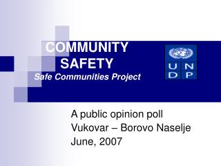 COMMUNITY SAFETY Safe Communities Project