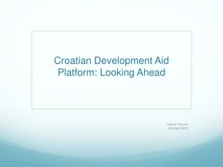 Croatian Development Aid Platform: Looking Ahead