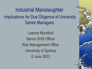 Industrial Manslaughter Implications for Due Diligence of University Senior Managers