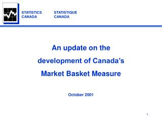 An update on the development of Canada's  Market Basket Measure October 2001