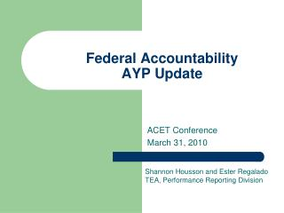 Federal Accountability AYP Update
