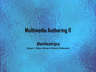 Multimedia Authoring II