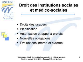 Droit des institutions sociales et médico-sociales