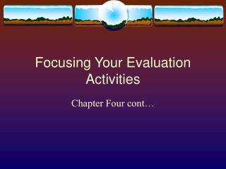 Focusing Your Evaluation Activities
