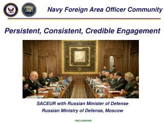 SACEUR with Russian Minister of Defense  Russian Ministry of Defense, Moscow