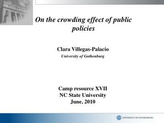 On the crowding effect of public policies