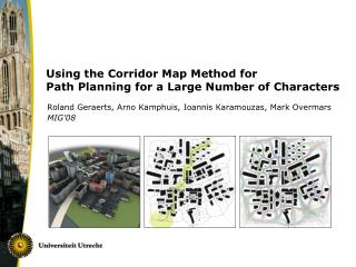Using the Corridor Map Method for  Path Planning for a Large Number of Characters