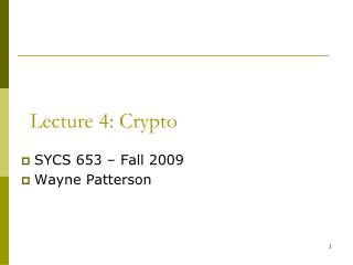 Lecture 4: Crypto