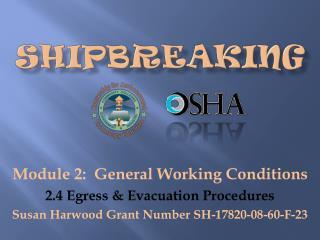 Module 2:  General Working Conditions 2.4 Egress & Evacuation Procedures