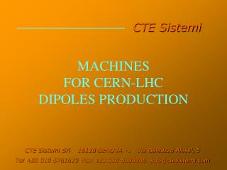 MACHINES  FOR CERN-LHC  DIPOLES PRODUCTION