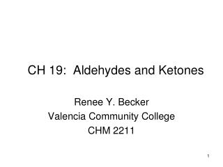 CH 19:  Aldehydes and Ketones