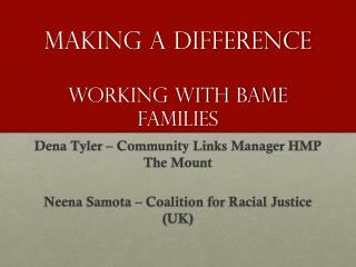 Making a difference working with BAME families