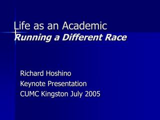 Life as an Academic Running a Different Race