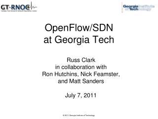 OpenFlow/SDN at Georgia Tech