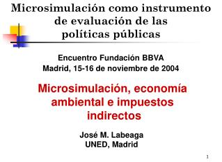 Microsimulación como instrumento de evaluación de las  políticas públicas