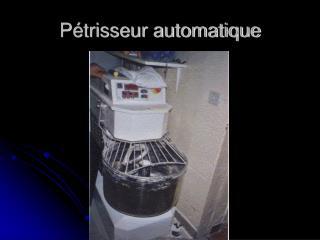 P�trisseur automatique