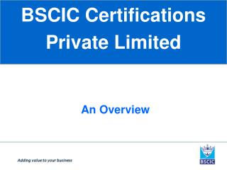 BSCIC Certifications  Private Limited