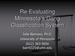 Re-Evaluating Minnesota's Gang Classification System