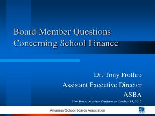 Board Member Questions Concerning School Finance