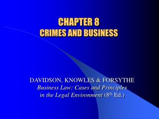 CHAPTER 8  CRIMES AND BUSINESS
